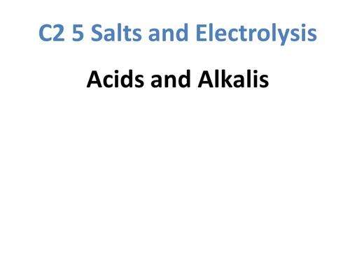 C2 5.1 Acids and Alkalis