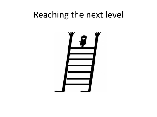 Reaching the Next level- pupil friendly