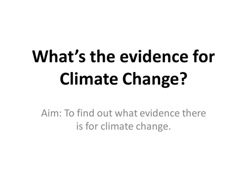 An Introduction to the Evidence for Climate Change by ew90 – Climate Change Worksheet