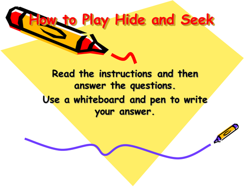 Instructions for playing Hide and Seek