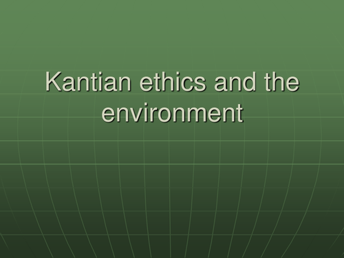 an approach to environmental ethics using kants principle Kantian ethics has one fundamental belief which protects both employees and consumers and that is that profit is not an end in itself implying that firms cannot exploit consumers and employees for profit and profit should be used to satisfy all stakeholders.