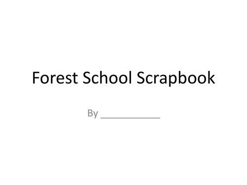 Forest Schools Scrapbooks