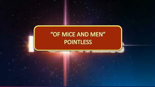 Of Mice and Men Pointless Game