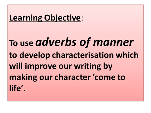 Judged Outstanding Y6 Adverbs Of Manner By Y6chinley Teaching