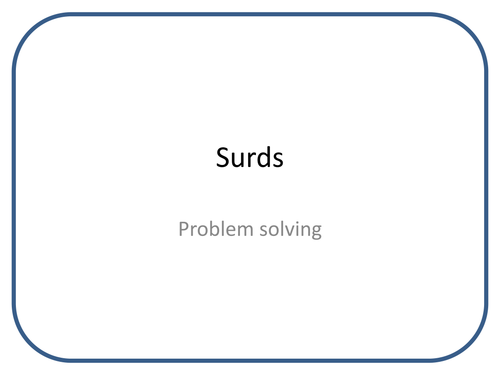 Surds Applying And Problem Solving By Jhturner Teaching