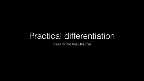 Practical Differentiation Ideas