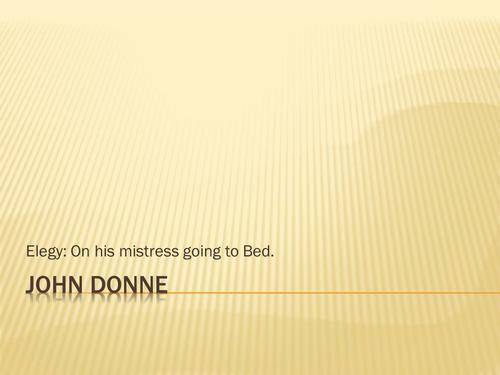 Donne - Elegy XIX