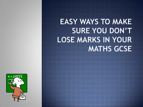 GCSE Maths - Don't Lose Marks in your exam