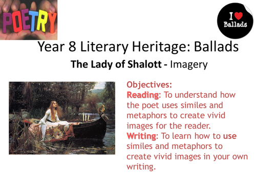 Teaching Ballads SOW: 10 The Lady of Shallot