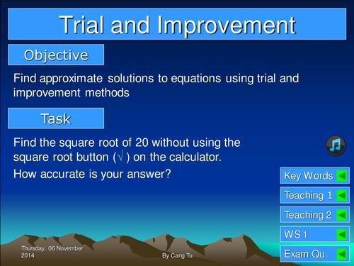 Trial and improvement grade C