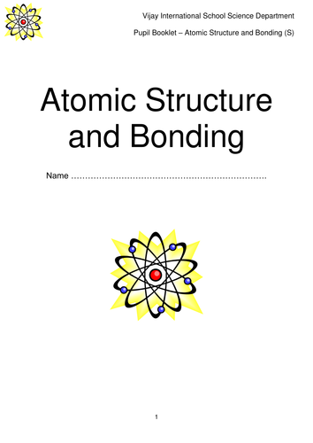 Atomic Structure and Bonding Booklet by gregodowd