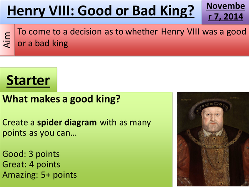 Henry VIII: Good or Bad King?