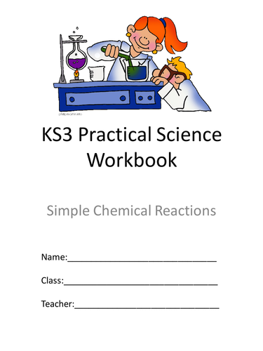 ks3 simple chemical reactions practical booklet by svroddam teaching resources tes. Black Bedroom Furniture Sets. Home Design Ideas