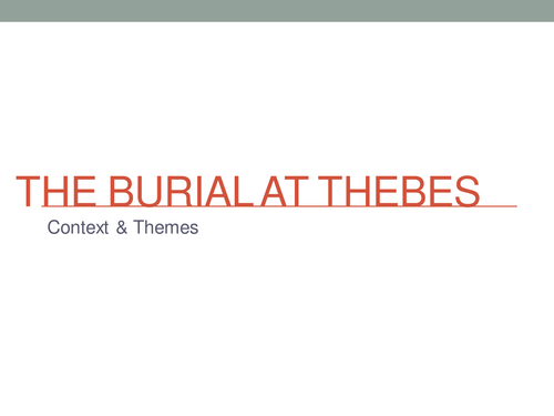 Heaney - The Burial at Thebes