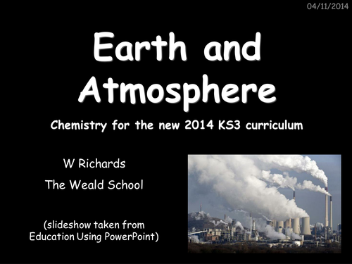 Earth and Atmosphere for the NEW KS3 course