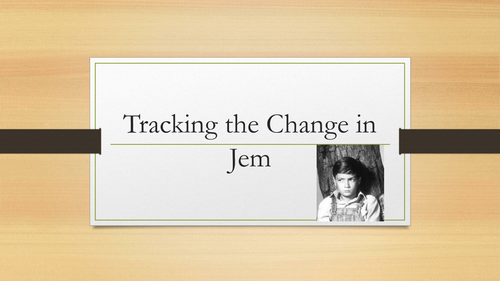 Tracking the Change in Jem - TKAM