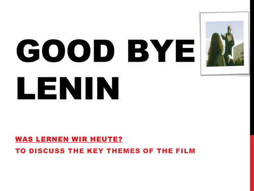 essays on goodbye lenin Good bye lenin is set in east berlin good essays: lenin and the bolsheviks replacing the provisional government as leaders of russia by november 1917.