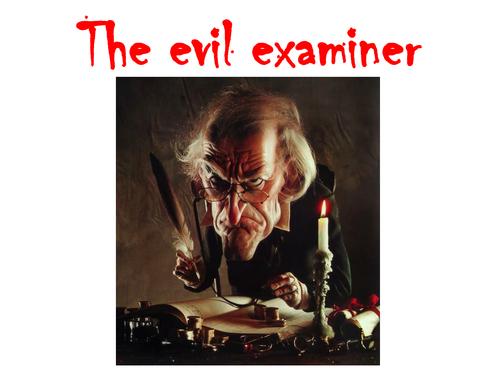 The evil examiner