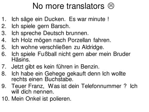 No more Translators !!