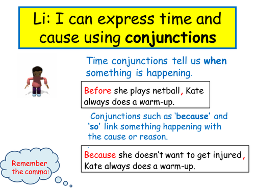 Expressing time and cause using conjunctions