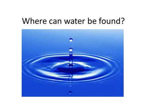 Where can water be found?