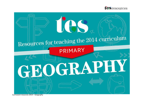 New curriculum 2014: Primary geography