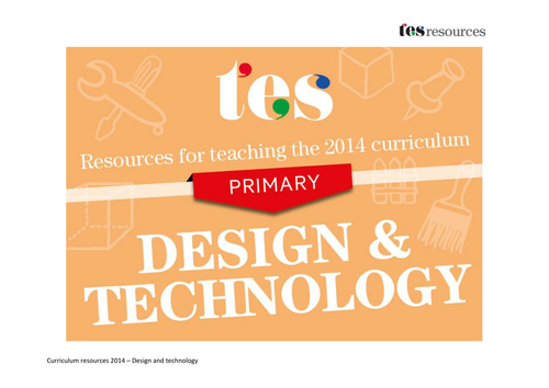 New curriculum 2014: Primary design and technology