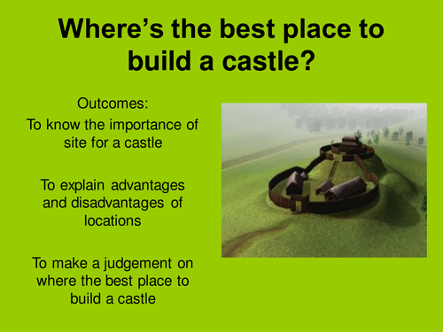 What is the best location for a castle?