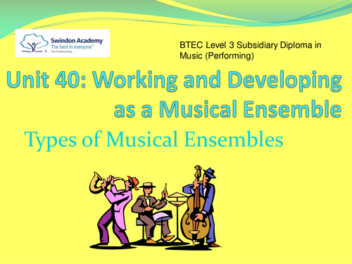 BTEC Level 3 Unit 40 Ensemble (elements & types)