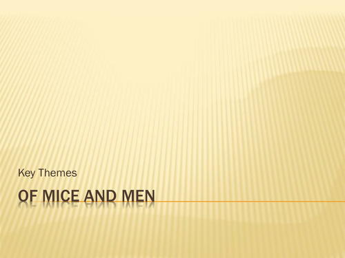 Key Themes in Of Mice and Men