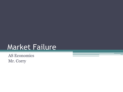 Market Failure Revision Guide or Lecture Slides