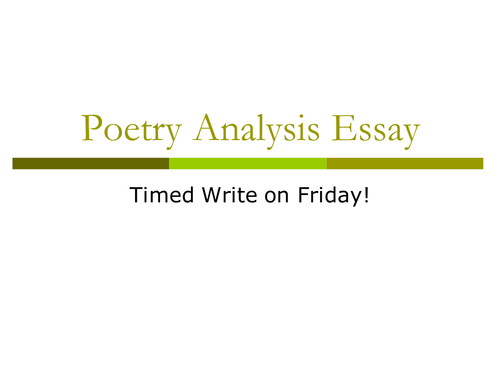 How to Write a Poetry Analysis Essay Powerpoint