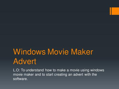 Making an Advert - Windows Movie Maker