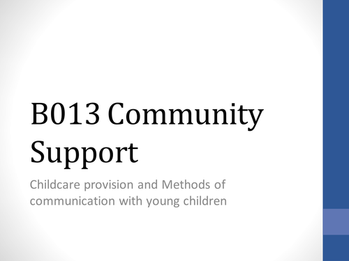 Community Support - Childcare provision