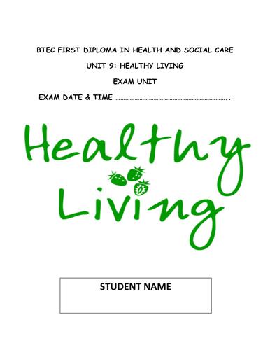 BTEC L2 Health and Social Care NEW SPEC UNIT 9 HEALTHY LIVING