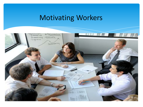 Motivating Workers