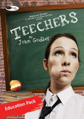 Teechers by John Godber - Education Pack