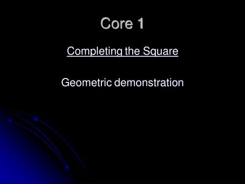 Core 1 - Completing the square