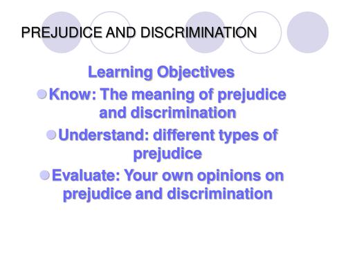 a discussion on prejudice and discrimination