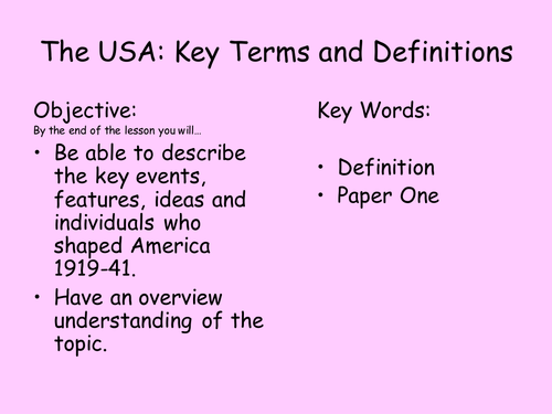 The USA 1919-41 Review of Key Terms