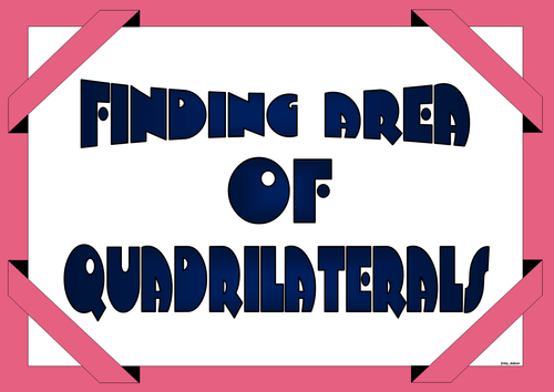 Grade 6 - Finding Area of Quadrilaterals (Poster)