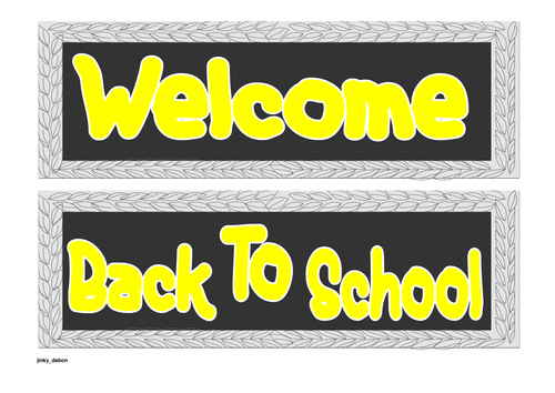 Welcome Back to School - Signs
