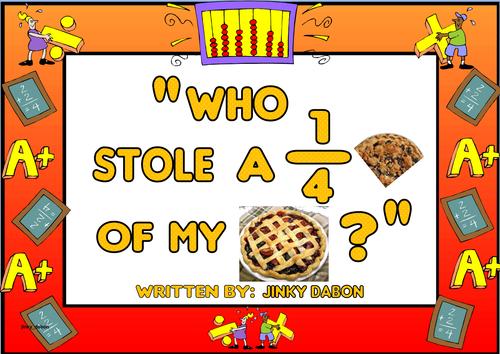 Grade 4-'Who Stole A Quarter of My Pie?'