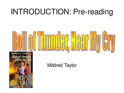 Roll of Thunder; Hear my Cry pre-reading