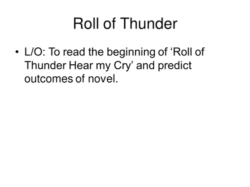 Roll of Thunder; Hear my Cry lesson 1