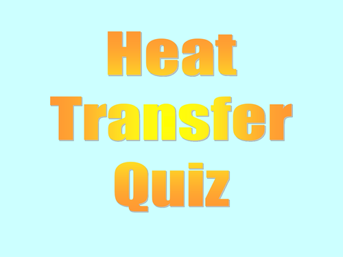 Heat quiz