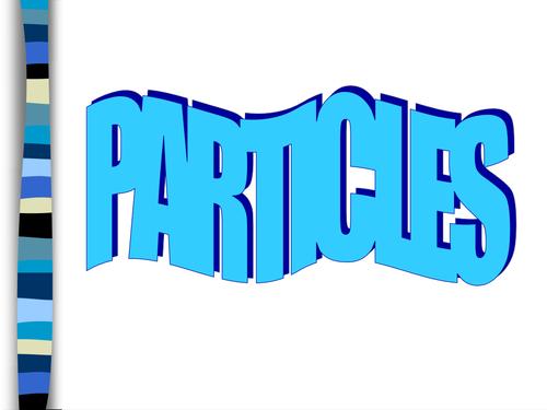 Particles presentation