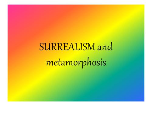 surrealism and metamorphosis