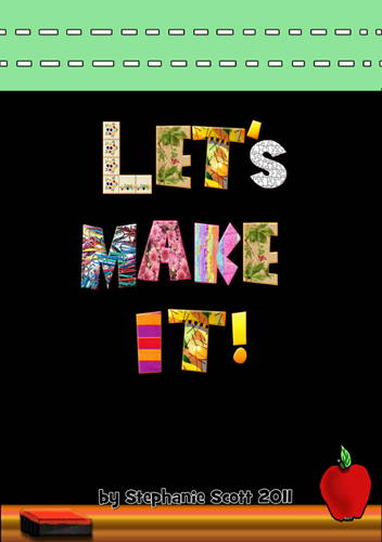 Let's Make It! by Stephanie Scott