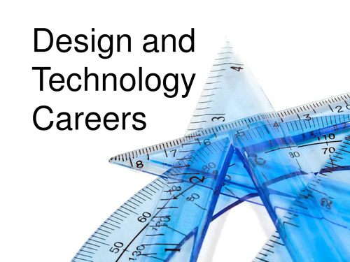 Design & Technology Careers
